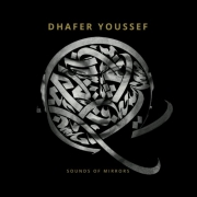 """Arabeska"": Dhafer Youssef, Sounds of Mirrors"